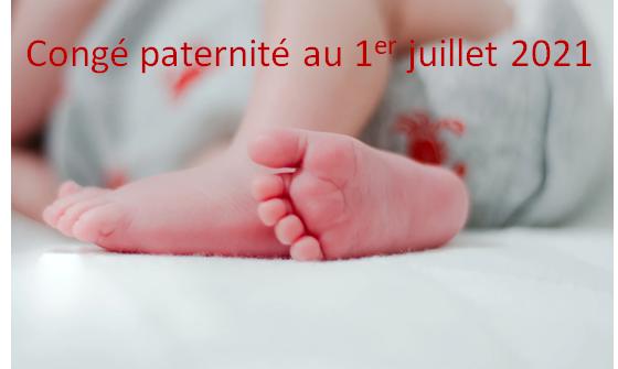 Allongement du congé de paternité à partir du 1er juillet 2021